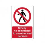 Scan Strictly No Admittance To Unauthorised Persons – PVC 400 x 600mm